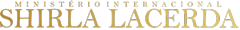 Shirla Lacerda | Ministério Internacional